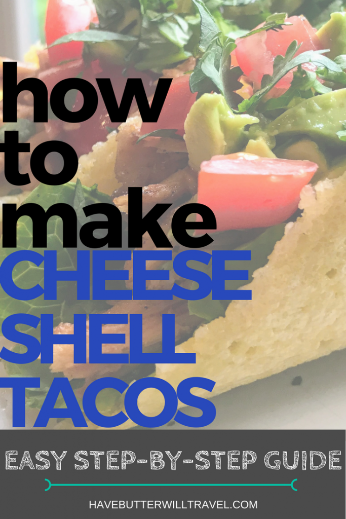 Cheese Taco Shells are possibly one of the best things ever! Learning how to make cheese taco shells is part of the Have Bitter will Travel 'How to' series