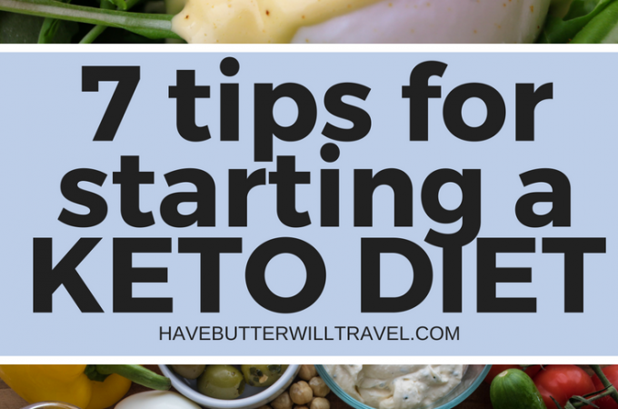 7 tips for starting a keto diet comes from our own experience when we began a keto diet. Getting started? Make sure you use these tips to make it easier.