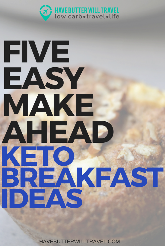 Sick of bacon and eggs for breakfast? These 5 easy make ahead keto breakfast ideas will have you ready to rush out the door with breakfast already sorted.