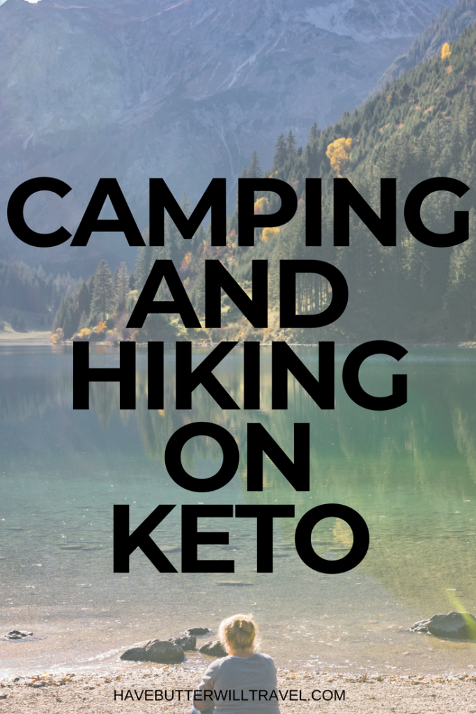 If you love camping and hiking and you live the keto lifestyle, make sure you read camping and hiking on keto before you head off on your next trek.