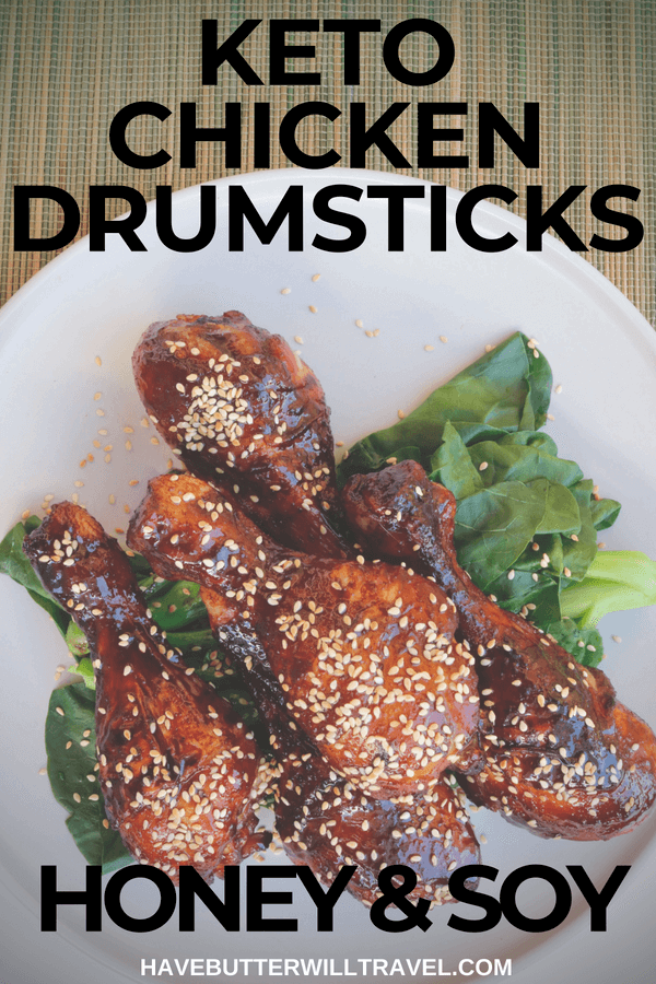 'Honey and Soy' keto chicken drumsticks using sukrin fiber gold syrup as the honey substitute. These drumsticks are super simple to make and delicious!