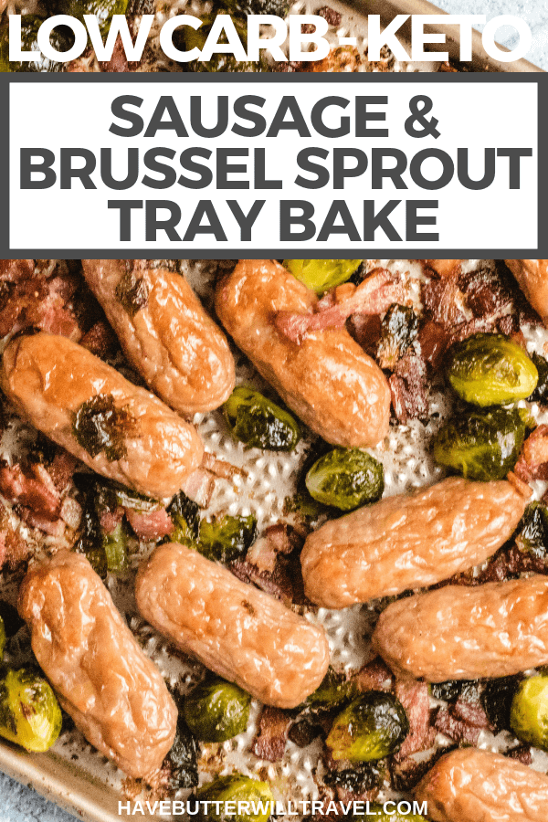 Keto sausage tray bake is a simple sheet pan dinner using sausages, brussel sprouts and bacon to create a delicious and easy one tray dinner. #keto #lowcarb #ketodinner #ketomeal #onetraybake